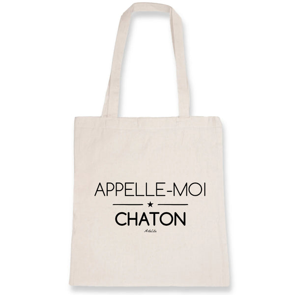 Tote Bag - Appelle-moi Chaton (phrase) - 100% Coton Bio- Green Dressing - Mode Ethique