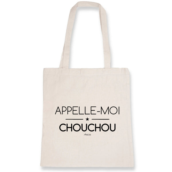 Tote Bag - Appelle-moi Chouchou - 100% Coton Bio- Green Dressing - Mode Ethique
