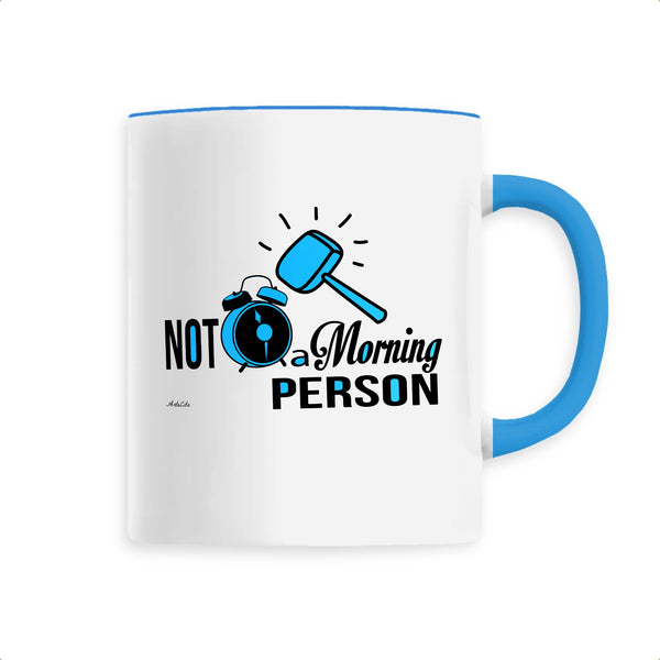 Mug - Not a Morning Person - Céramique Premium - 6 Coloris- Green Dressing - Mode Ethique