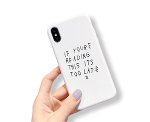 If You're Reading This - Phone Case (iPhone)