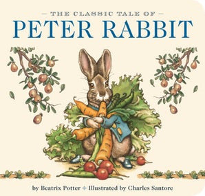 The Classic Tale of Peter Rabbit Board Book