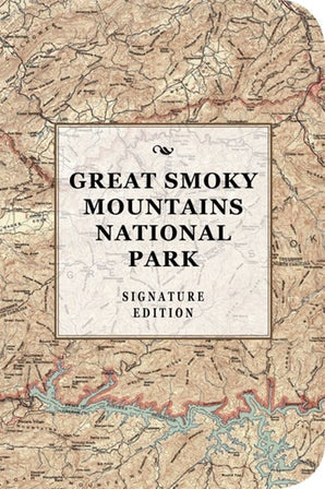 Great Smoky Mountains National Park Signature Edition