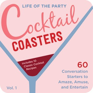 Life of the Party Cocktail Coasters 1