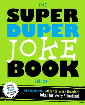 The Super Duper Joke Book Volume 1