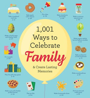 1,001 Ways to Celebrate Family