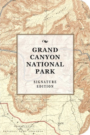 Grand Canyon National Park Signature Edition