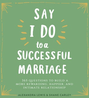 "Say ""I Do"" to a Successful Marriage"