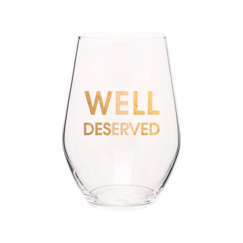"Crush your wine in style with our ""Well Deserved"" gold foil stemless wine glass. Wine glasses are printed in Los Angeles.   19 oz. American made stemless wine glass Gold Foil Imprint Hand wash only"