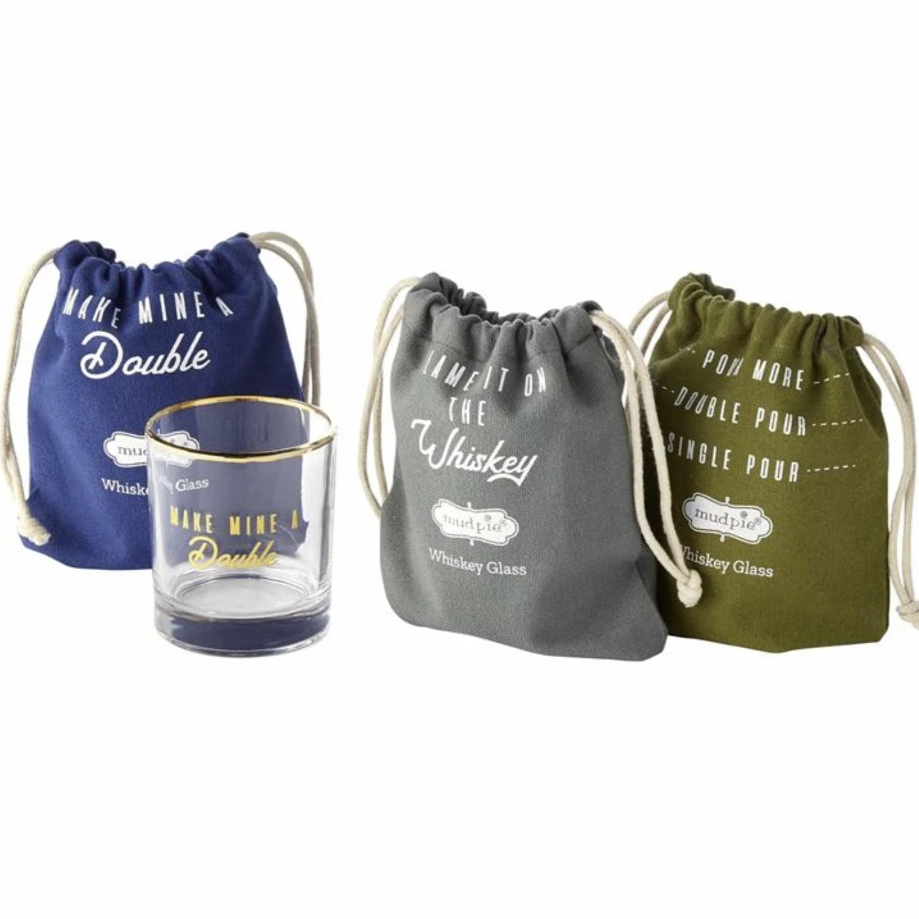 "On the rocks or neat, however you take your whiskey these will be a a fun addition to your barware. They make the ideal gift for the whiskey lover, packaged in a drawstring canvas bag. Each glass comes with a gold embossed sentiment - choose from ""Make Mine a Double"", Blame It On the Whiskey"", or ""Single Pour, Double Pour, Pour More"".   Dimensions: 6 oz"