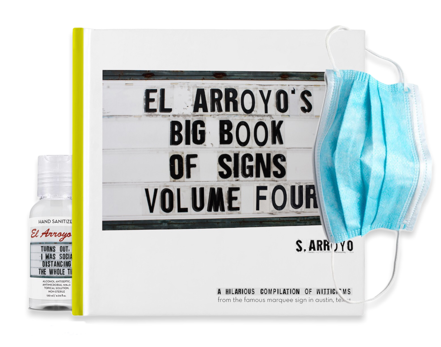"You asked - they delivered. This book is soooo 2020. The best content from the past year for is in this NEW Volume Four. The coffee table book you will never put down! The Austin based Tex-Mex restaurant's famous marquee sign, whose black letters tell a new joke to passing motorists each day, is featured in ""El Arroyo's Big Book of Signs: Volume Four."" Share the love and give your friends something to laugh about! 158 signs to enjoy 8""x 8"" Hardback"