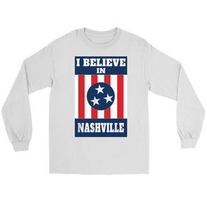 I BELIEVE IN NASHVILLE Long Sleeve