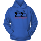Class of 2020 The Year When Shit Got Real Hoodie