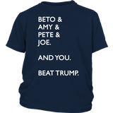 Beto Amy Pete Joe And you Beat Donald Trump 2020 Shirt
