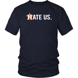 Houston Astros Hate Us T-Shirt