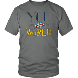 You Can Change the World Shirt