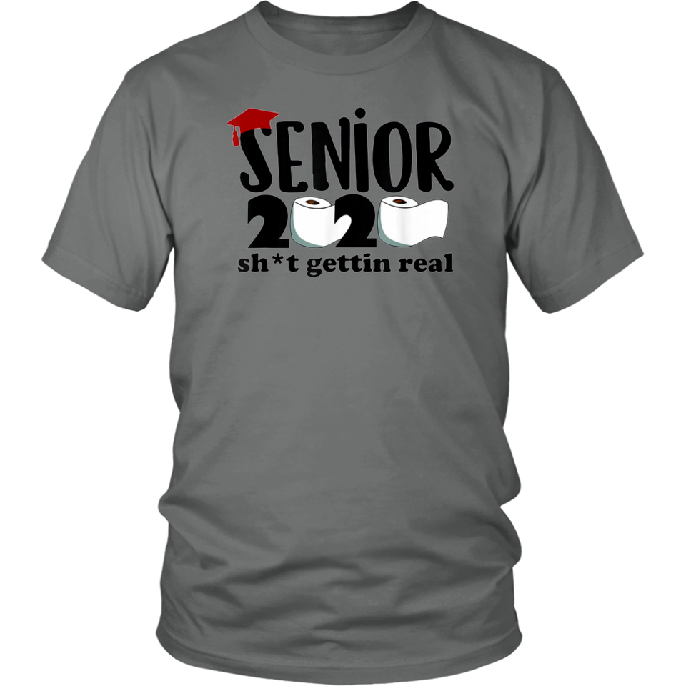 Senior 2020 Shit Gettin Real Official Toilet Paper Apocalypse T-Shirt