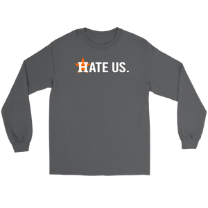 Houston Astros Hate Us Long Sleeve