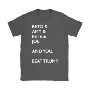 Beto Amy Pete Joe And you Beat Donald Trump Womens T-Shirt