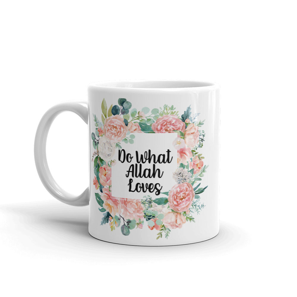 Do What Allah Loves - Dhalaal Designs