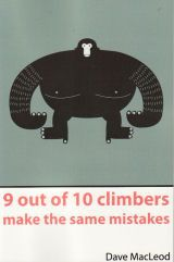 9 out of 10 climbers make the same mistakes Dave MacLeod - Overhang Ltd