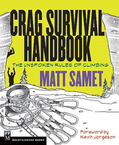 Crag Survival Handbook The Unspoken Rules of Climbing - Overhang Ltd