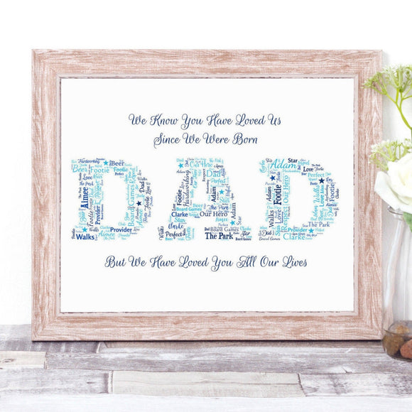 Personalised Dad We Have Loved You All Our Lives WordArt A4 Print