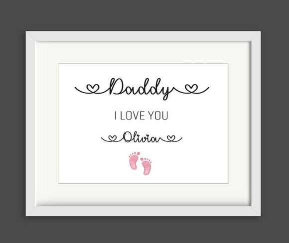 Daddy Little Feet I love you Personalised A4 Print