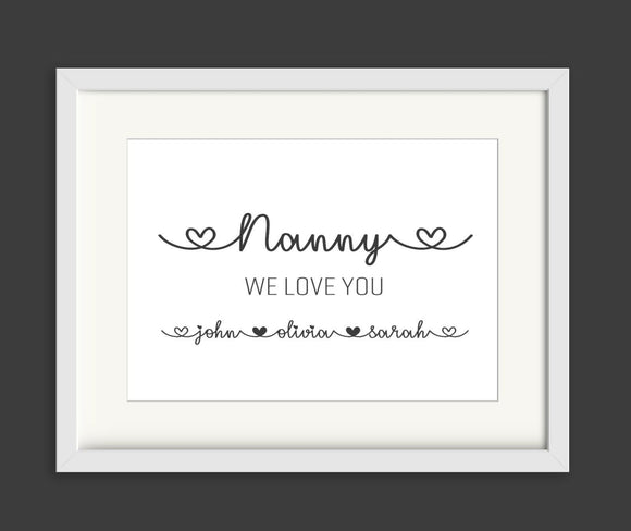 Personalised Nanny We Love You A4 Print
