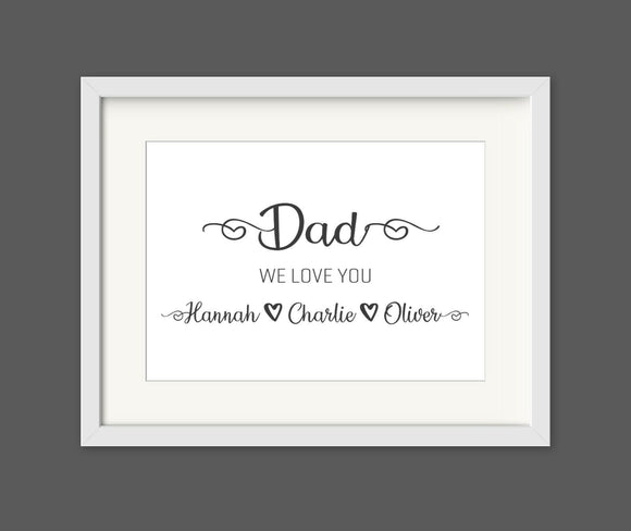 Personalised Daddy We Love You A4 Print