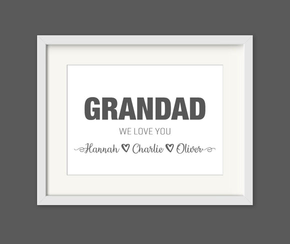 Personalised Grandad We Love You A4 Print