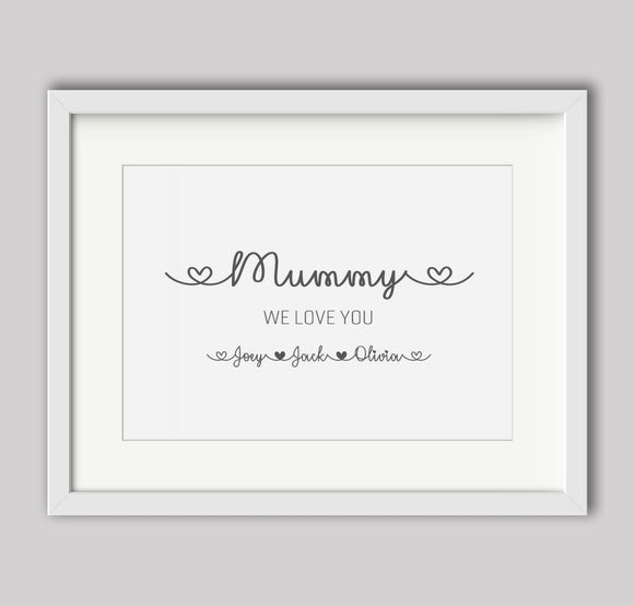 Personalised Mummy We Love You A4 Print
