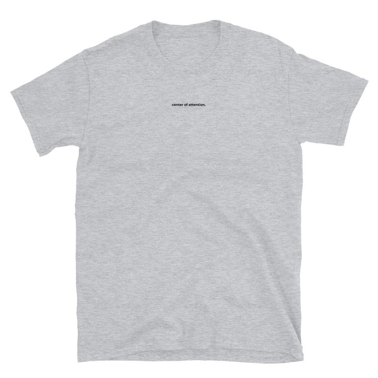 Grey t-Shirt with the writing Center of Attention on chest