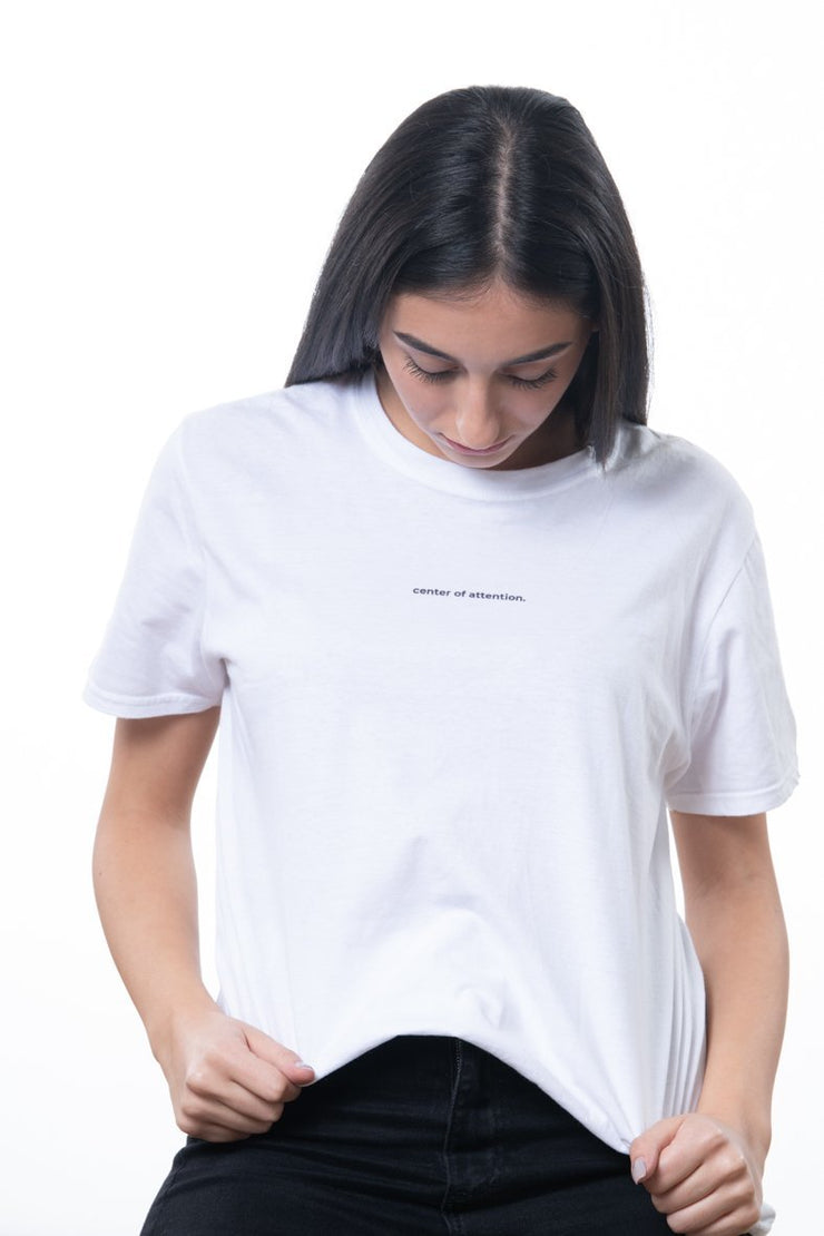 "white t-shirt with ""center of attention"" frontprint"