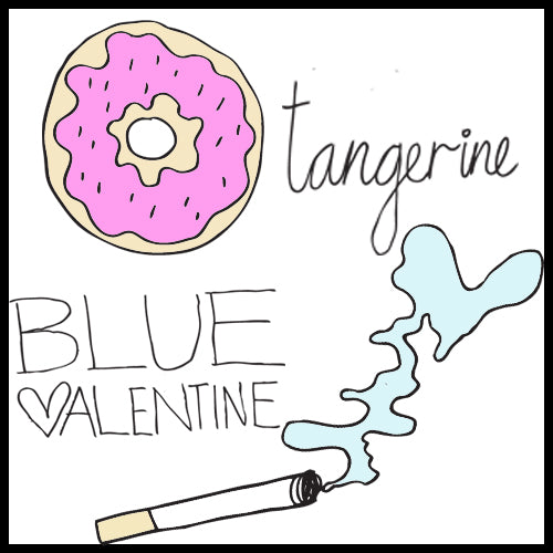 TANGERINE (2015) AND BLUE VALENTINE (2010)