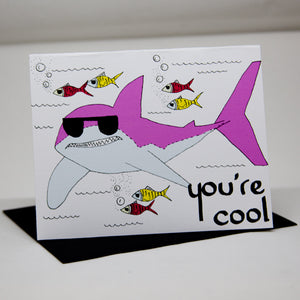 You're Cool Shark Card