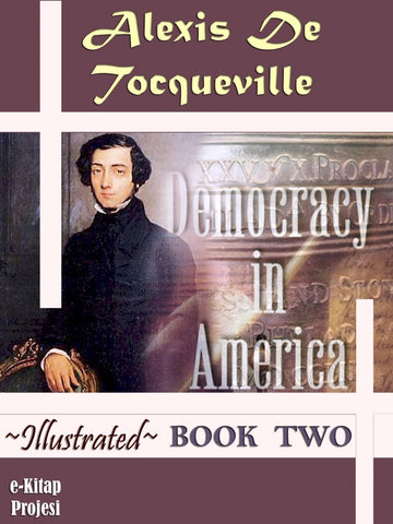 Democracy in America [Book Two]