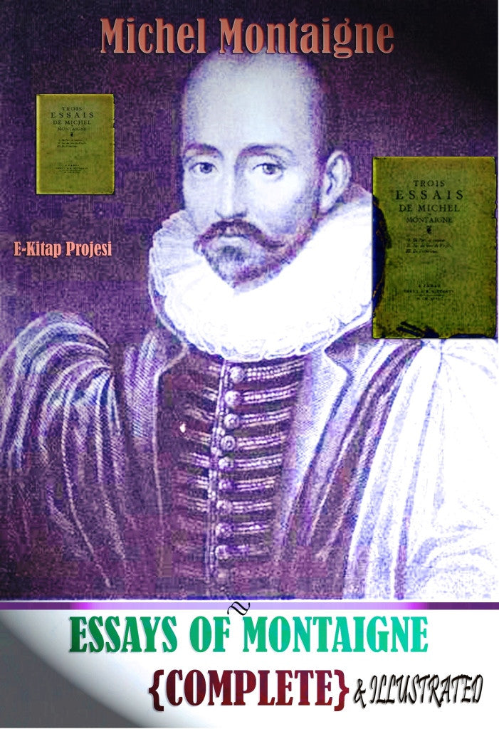 "montaignes essay on Montaigne's case for ignorance gresham riley, reply by i agree with his challenge to ms bakewell's belief that ""the essays has nothing to say about most."
