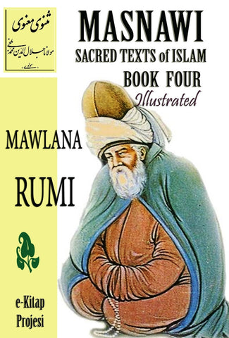 Masnawi Sacred Texts of Islam: Book Four