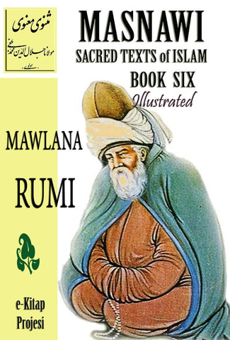Masnawi Sacred Texts of Islam: Book Six