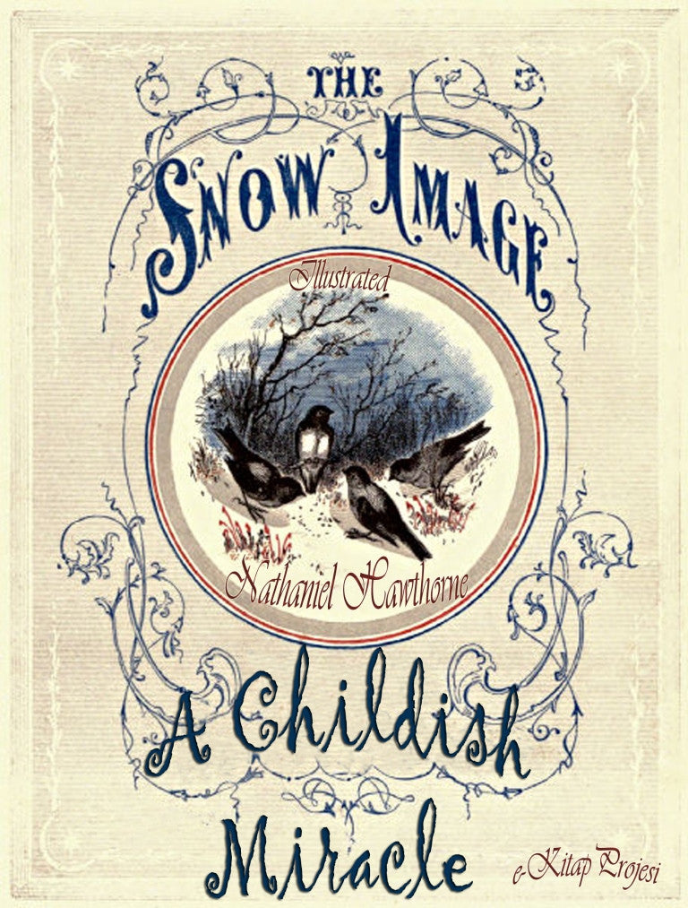 The Snow - Image (A Childish Miracle)