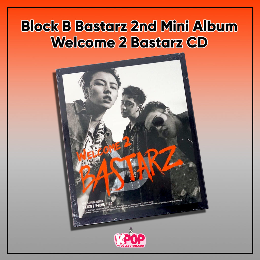Block B Bastarz 2nd Mini Album - Welcome 2 Bastarz CD