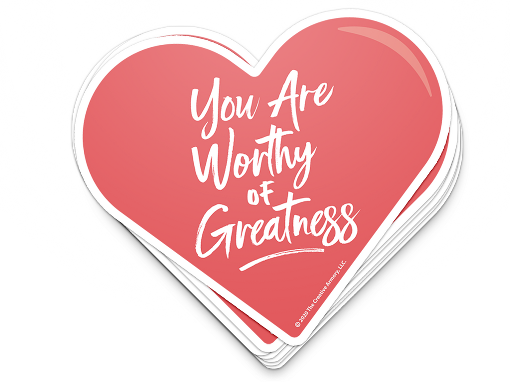 'Worthy of Greatness' Sticker
