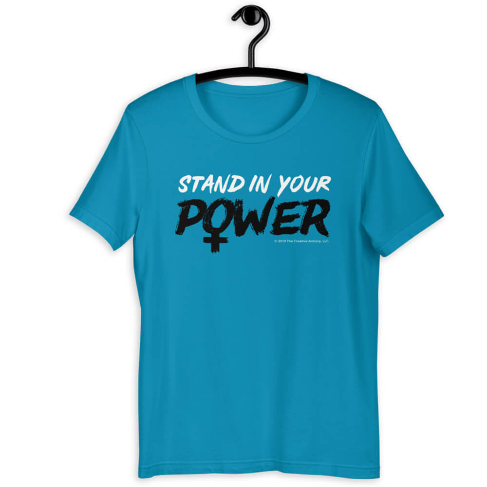 Stand in Your Power Turquoise T-Shirt