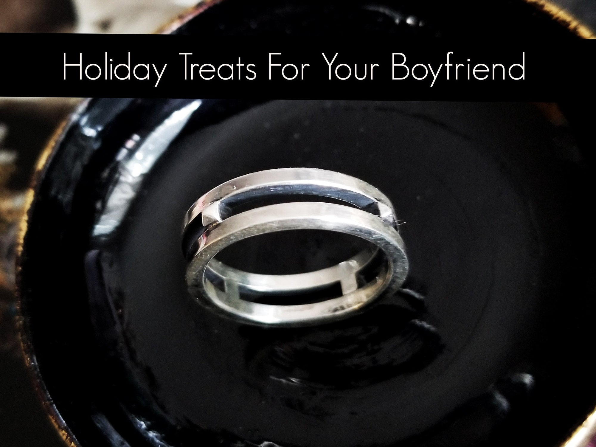 Holiday Treats For Your Boyfriend