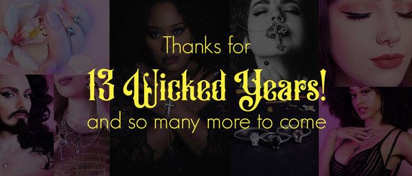 13 Wicked Years!