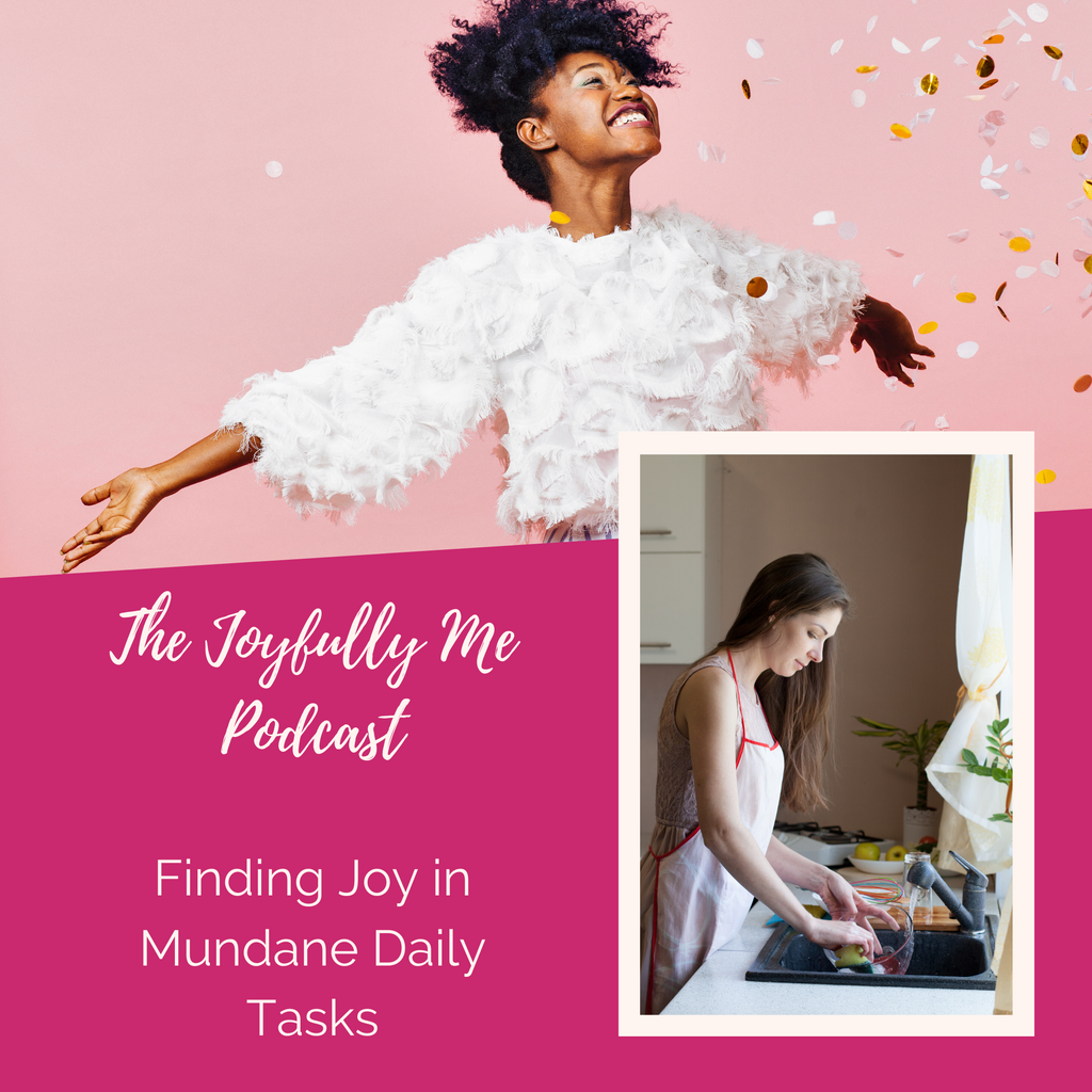New Podcast Episode! 3 Steps for Making Mundane Tasks Fun!