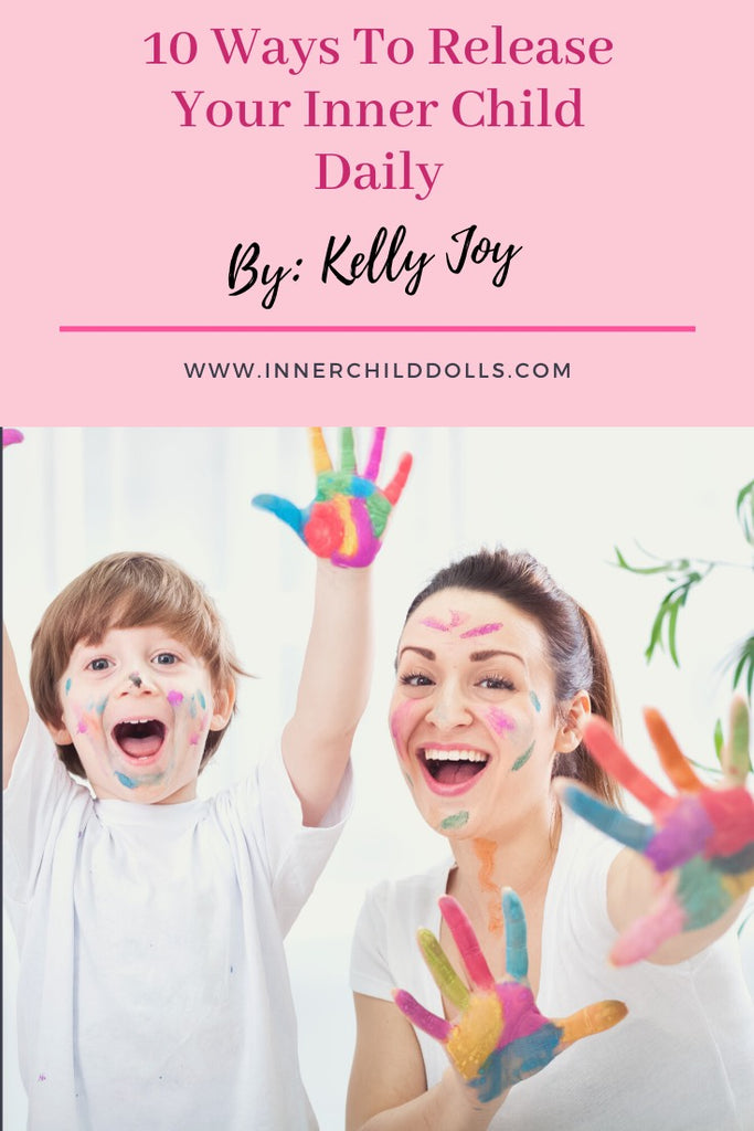 10 Ways to Release Your Inner Child Daily