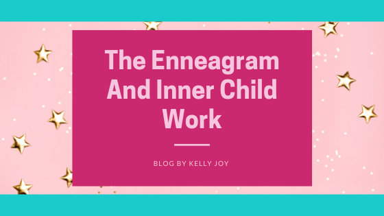 The Enneagram and Inner Child Work