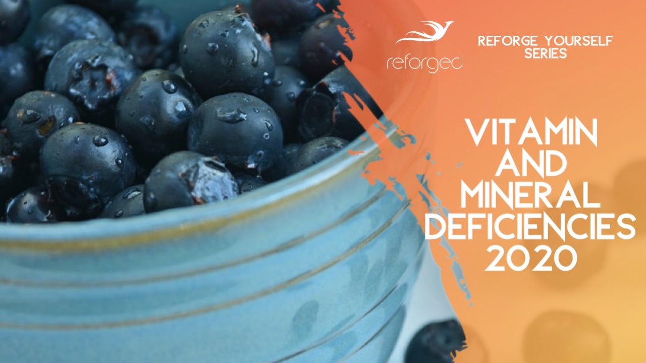 The 4 Most Common Vitamin and Mineral Deficiencies In 2020
