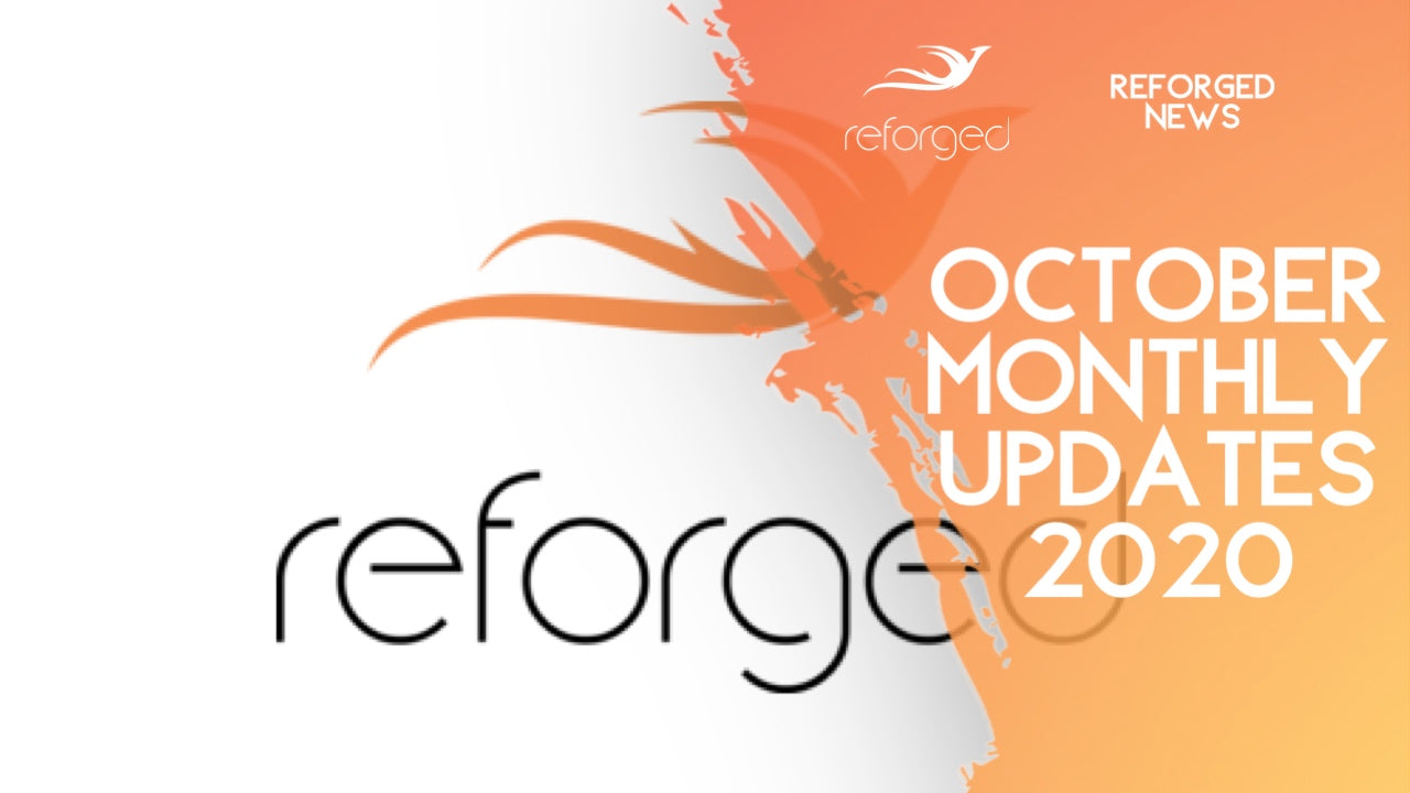 Reforged October 2020 Updates!